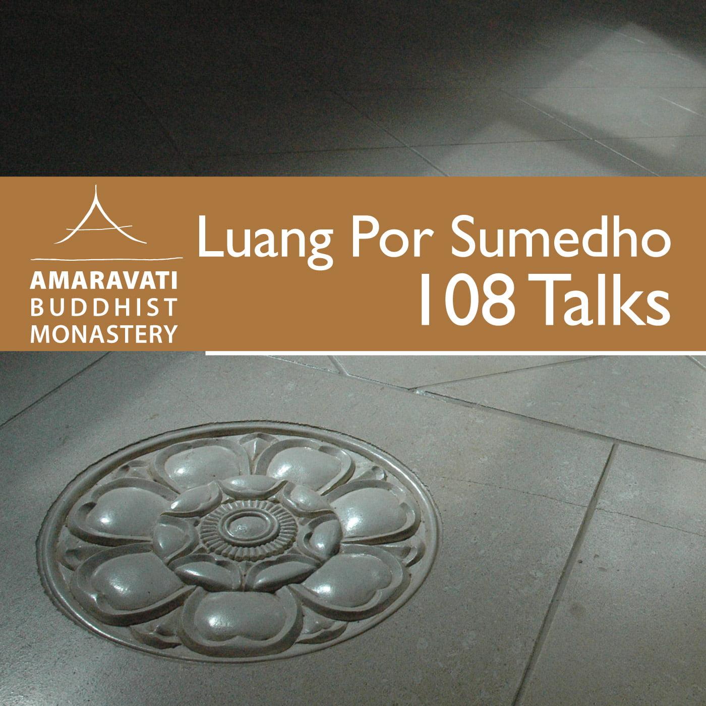 108 Talks by Ajahn Sumedho