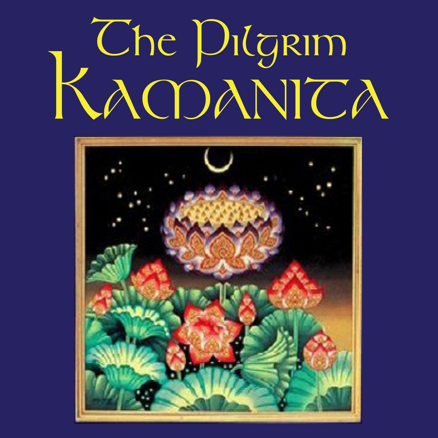 The Pilgrim Kamanita - Read by Ajahn Amaro