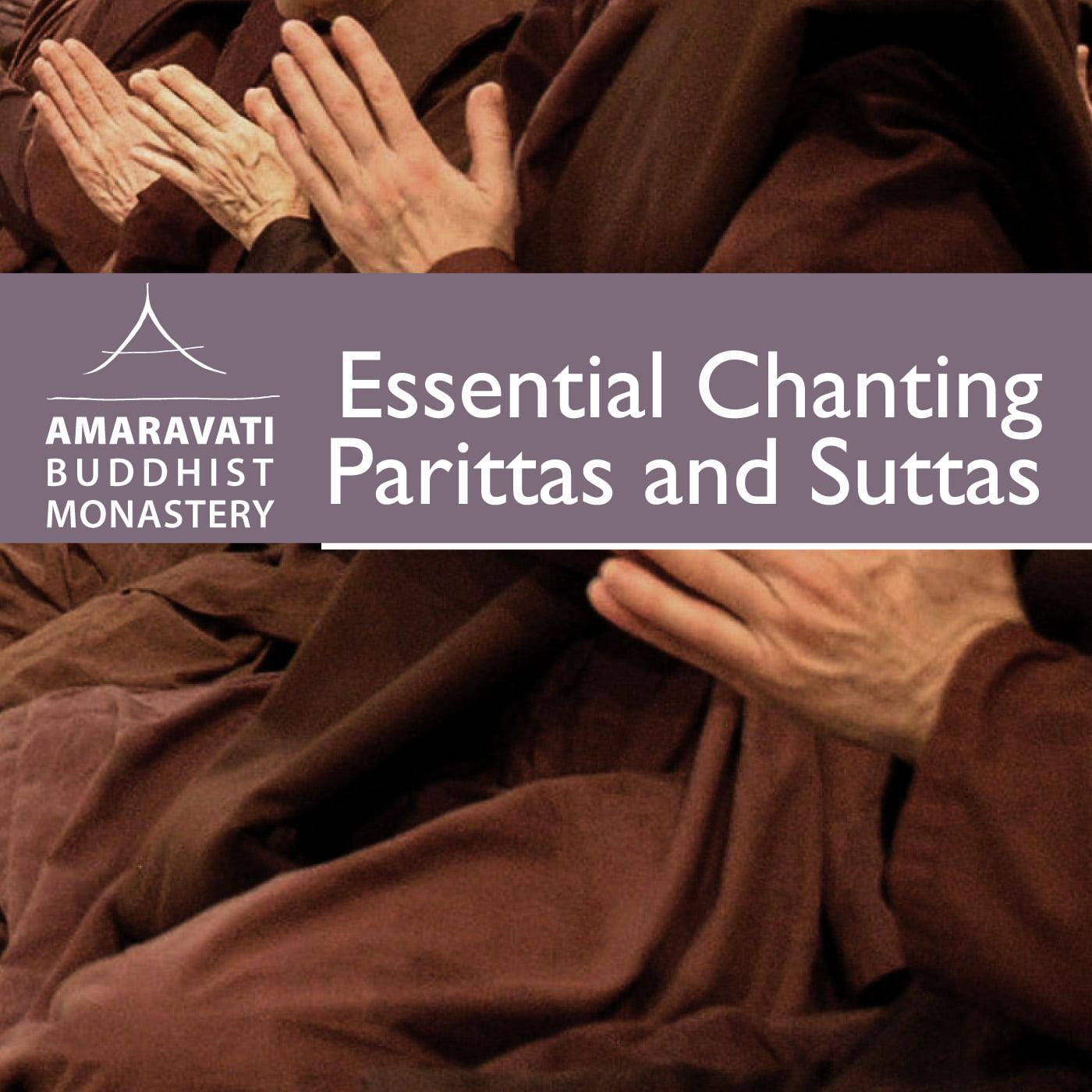 Amaravati Chanting – Parittas and Suttas