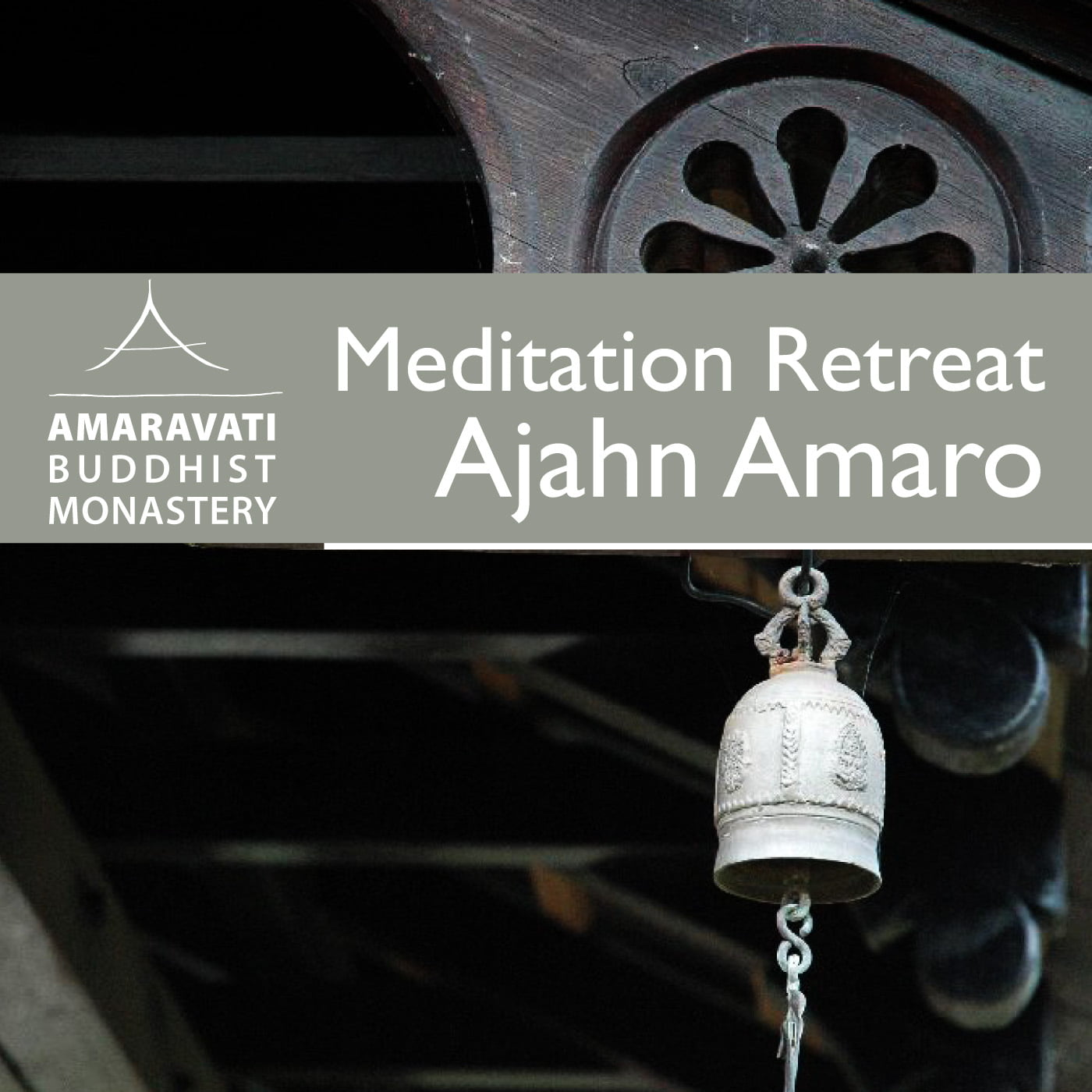 Ajahn Amaro – 13 Day Retreat 2012