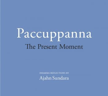 Paccuppanna - The Present Moment