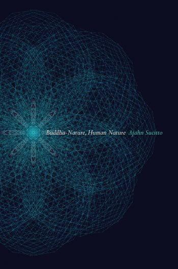 Buddha Nature, Human Nature