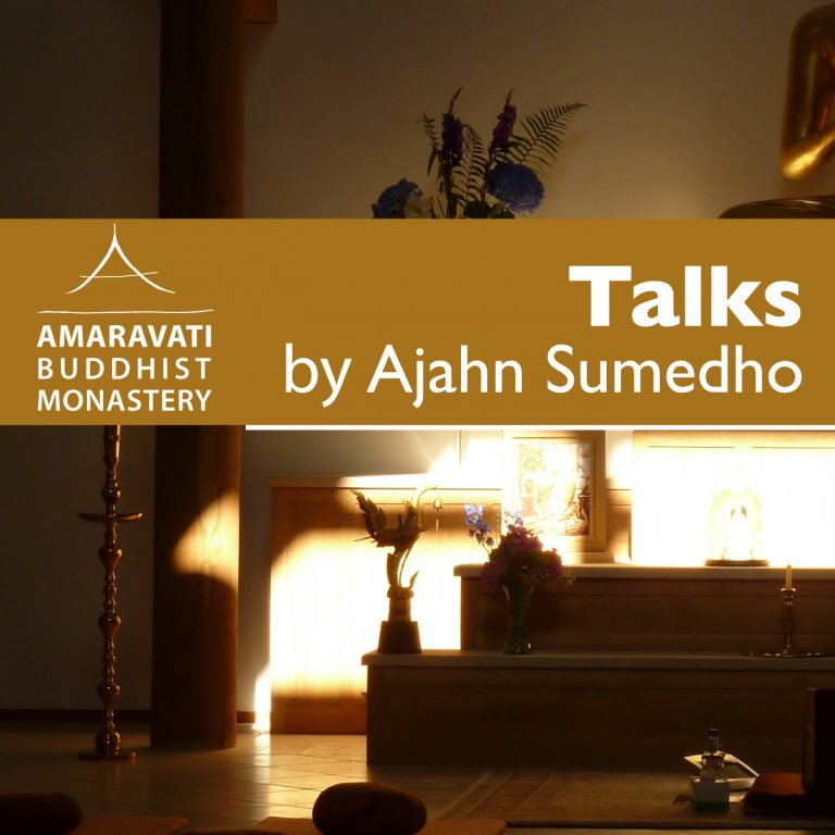 Ajahn Sumedho Podcast by Amaravati