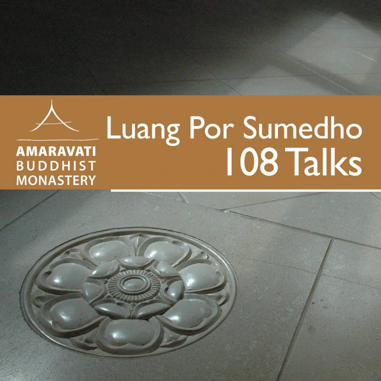 108 Talks by Ajahn Sumedho